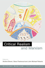 Critical Realism and Marxism