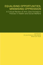 Frameworks for anti-discriminatory strategies in the health service