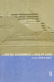 The Social Economics of Health Care