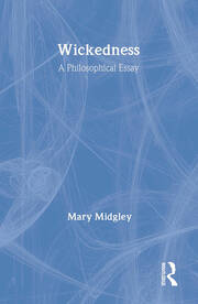 WICKEDNESS:PHILOSOPH ESSAY RC - 1st Edition book cover