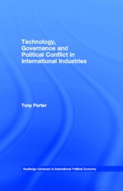 Technology, Governance and Political Conflict in International Industries
