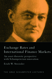 Exchange Rates and International Finance Markets: An Asset-Theoretic Perspective with Schumpeterian Perspective
