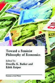 Toward a Feminist Philosophy of Economics
