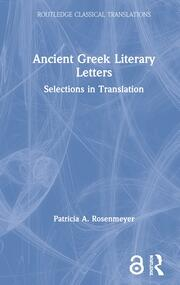 Ancient Greek Literary Letters: Selections in Translation