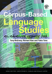Corpus-Based Language Studies: An Advanced Resource Book