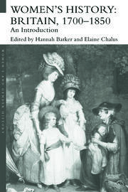 Women's History, Britain 1700-1850: An Introduction