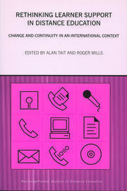 Rethinking Learner Support in Distance Education: Change and Continuity in an International Context