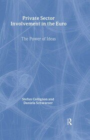 Private Sector Involvement in the Euro: The Power of Ideas