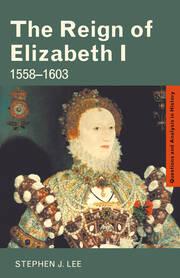 The Reign of Elizabeth I: 1558–1603