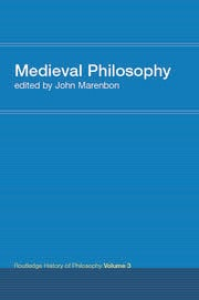 Routledge History of Philosophy Volume III: Medieval Philosophy