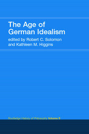 The Age of German Idealism: Routledge History of Philosophy Volume 6