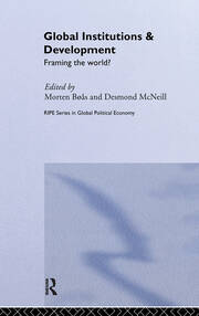 Global Institutions and Development: Framing the World?