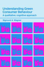 Understanding Green Consumer Behaviour: A Qualitative Cognitive Approach