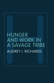Hunger and Work in a Savage Tribe: A Functional Study of Nutrition Among the Southern Bantu