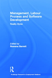 Management, Labour Process and Software Development: Reality Bites