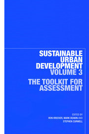 Sustainable Urban Development Volume 3: The Toolkit for Assessment