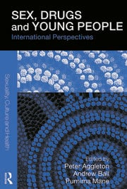 Sex, Drugs and Young People: International Perspectives