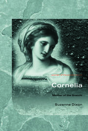 Cornelia: Mother of the Gracchi