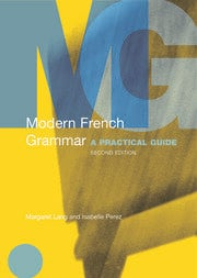 Modern French Grammar: A Practical Guide