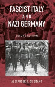 Fascist Italy and Nazi Germany: The 'Fascist' Style of Rule