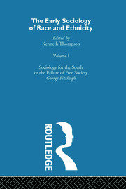 The Early Sociology of Race & Ethnicity Vol 1