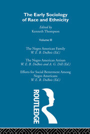 The Early Sociology of Race & Ethnicity Vol 3