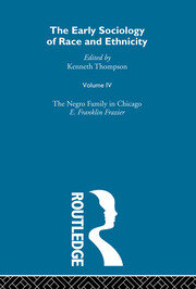 The Early Sociology of Race & Ethnicity Vol 4