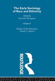 The Early Sociology of Race & Ethnicity Vol 5