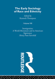 The Early Sociology of Race & Ethnicity: Volume 8