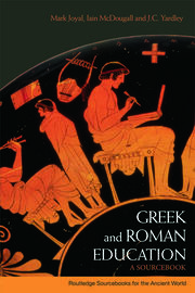 Greek and Roman Education: A Sourcebook