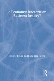 e-Economy: Rhetoric or Business Reality?