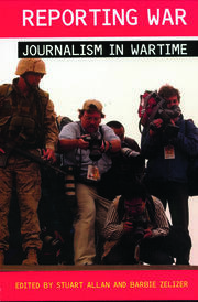 REPORTING WAR:JOURNALISM IN WAR - 1st Edition book cover