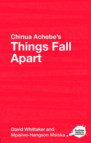 Chinua Achebe's Things Fall Apart: A Routledge Study Guide