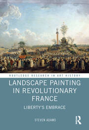 Landscape Painting in Revolutionary France: Liberty's Embrace