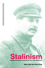 Stalinism: Russian and Western Views at the Turn of the Millenium