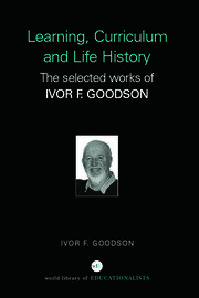 Learning Curriculum and Life Politics Goodson - 1st Edition book cover