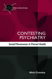 Contesting Psychiatry: Social Movements in Mental Health