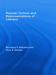 Popular Culture & Rep. of Literacy: Williams & Zenger - 1st Edition book cover