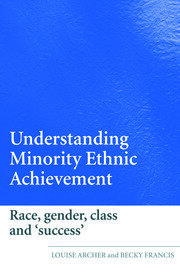 Th eoretical perspectives on race, gender, class and achievement