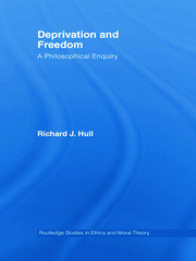 Deprivation and Freedom