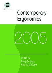 Contemporary Ergonomics 2005: Proceedings of the International Conference on Contemporary Ergonomics (CE2005), 5-7 April 2005, Hatfield, UK