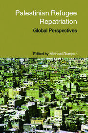 Palestinian Refugee Repatriation: Global Perspectives