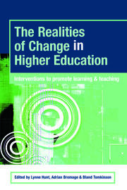 The Realities of Change in Higher Education: Interventions to Promote Learning and Teaching