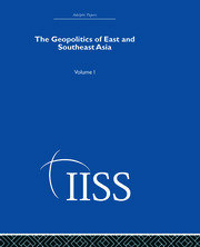 The Geopolitics of East and Southeast Asia: Volume 1