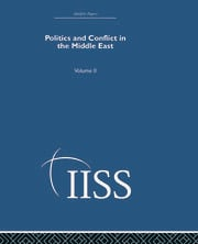 Politics and Conflict in the Middle East: Volume 2