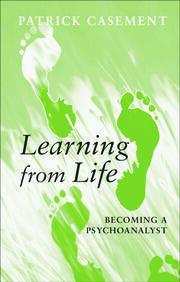 Learning from Life - 1st Edition book cover