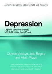 Depression: Cognitive Behaviour Therapy with Children and Young People