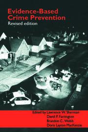 Evidence-Based Crime Prevention