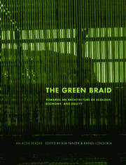 The Green Braid: Towards an Architecture of Ecology, Economy and Equity