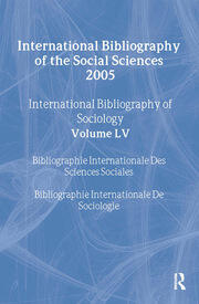 IBSS: Sociology: 2005 Vol.55: International Bibliography of the Social Sciences